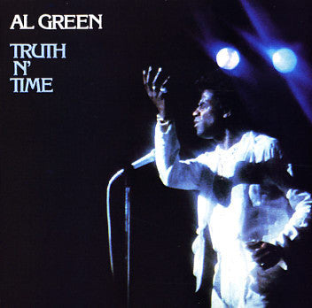 Al Green – Truth N' Time - VG- (Low Grade) 1978 Stereo USA - Soul/Funk