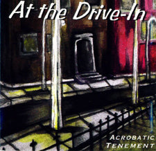 At The Drive-In - Acrobatic Tenement - New Vinyl 2013 Twenty-First Chapter Reissue - Post-Hardcore / Noise-Rock / Experimental