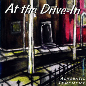 At The Drive-In - Acrobatic Tenement - New Vinyl Record 2013 Twenty-First Chapter Reissue - Post-Hardcore / Noise-Rock / Experimental
