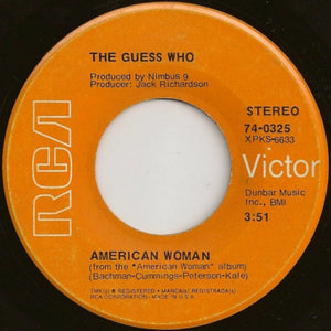 "The Guess Who ‎– American Woman / No Sugar Tonight VG 7"" Single 45 Record 1970 RCA USA - Classic Rock"