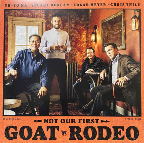 Yo-Yo Ma, Stuart Duncan, Edgar Meyer, Chris Thile ‎– Not Our First Goat Rodeo - New LP Record 2020 Sony USA Vinyl - Classical / Bluegrass