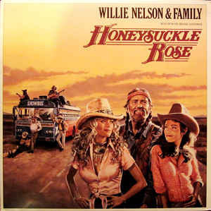 Willie Nelson & Family ‎– Honeysuckle Rose - VG+ 2 p Record 1980 Stereo USA Vinyl - Country / Soundtrack