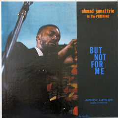 Ahmad Jamal Trio ‎– But Not For Me - VG+ 1958 USA Mono (Original Press) - Jazz