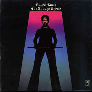 Hubert Laws - The Chicago Theme - VG+ Lp Record 1975 CTI USA Vinyl - Jazz-Funk