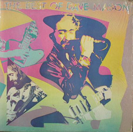 Dave Mason - The Best of Dave Mason - VG+ Stereo 1981 USA - Rock / Pop