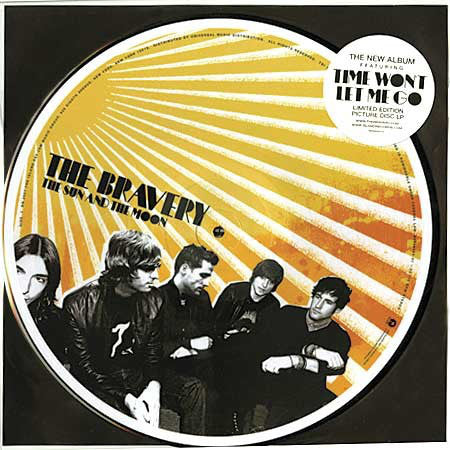 The Bravery ‎– The Sun And The Moon - New Vinyl Record (Ltd Picture Disc 2007)