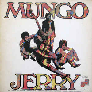 Mungo Jerry ‎– Mungo Jerry - VG+ 1970 Stereo (Original Press) USA - Psychedelic Rock