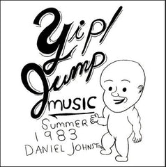 Daniel Johnston ‎– Yip / Jump Music - New Vinyl (2007 Press) 2 Lp With MP3 -
