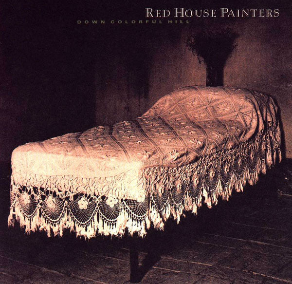 Red House Painters - Down Colorful Hill - New Vinyl Record 2015 4AD Reissue - Alt / Indie / Folk Rock