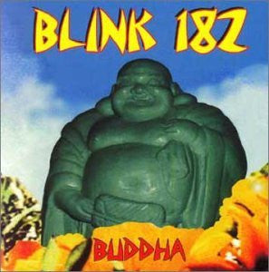 Blink 182 - Buddha - New Vinyl Record 2016 Kung Fu Records Vinyl-Tuesday Limited Edition Colored Vinyl reissue - Punk / Pop-Punk