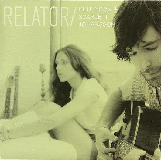 Pete Yorn / Scarlett Johansson - Relator - New Vinyl - 2009 B/W I Don't Know What to Do (Demo)