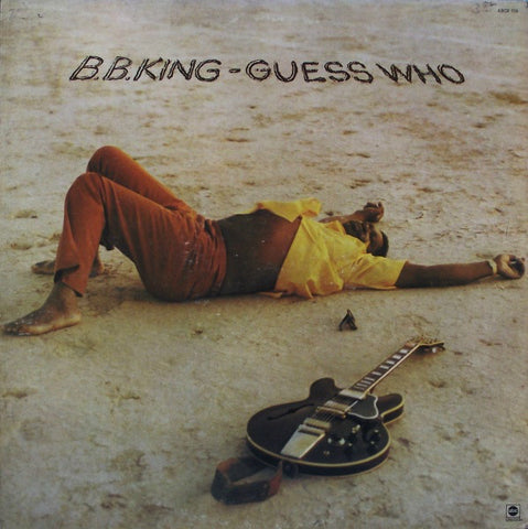 B.B. King ‎– Guess Who VG+ 1972 USA Stereo (Original Press) Blues - B18-083