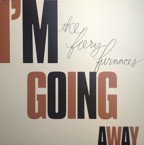The Fiery Furnaces ‎– I'm Going Away - New Vinyl LP 2009 Thrill Jockey Limited Edition Vinyl & Download - Indie Rock / Experimental