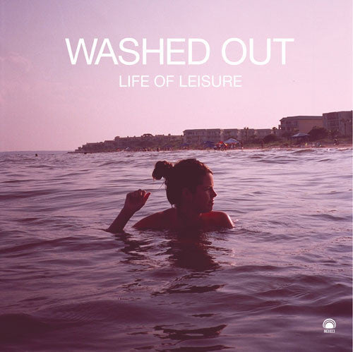 Washed Out - Life of Leisure EP- New Lp Record 2010 Mexican USA Vinyl & Download - Synth-pop / Chillwave /