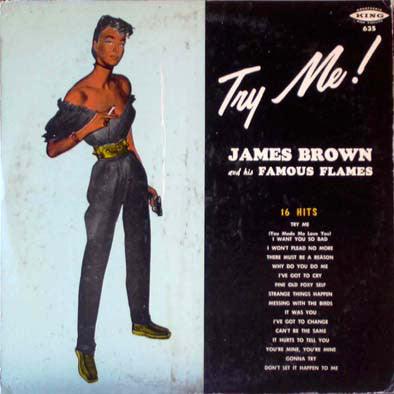 James Brown And His Famous Flames ‎– Try Me! (1959) - New Vinyl 180 gram (Europe Import) 2016 Press - Funk/Soul