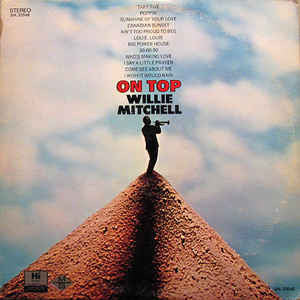 Willie Mitchell – On Top - Mint- 1968 Stereo USA - Funk/Soul