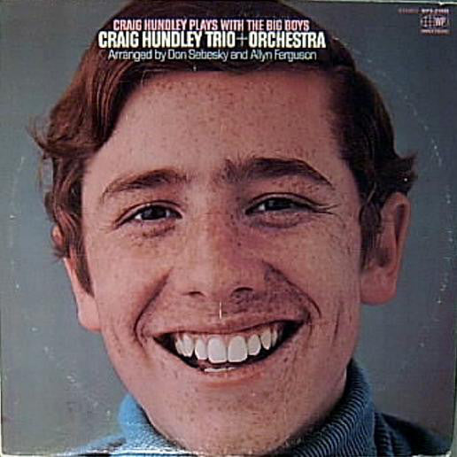 Craig Hundley Trio + Orchestra ‎– Craig Hundley Trio Plays With The Big Boys VG+ - 1969 World Pacific USA - Jazz