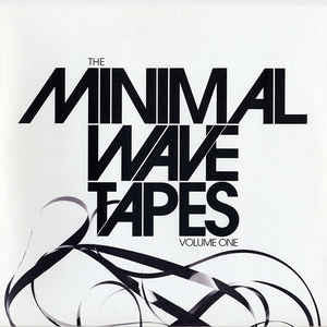 Various - Minimal Wave Tapes Vol. 1 - New Vinyl Record 2010 Stones Throw 2-LP - Electronic / Synth-y Industrial New Wave