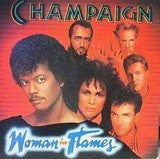 Champaign ‎– Woman In Flames - Mint- 1984 USA Funk/Disco