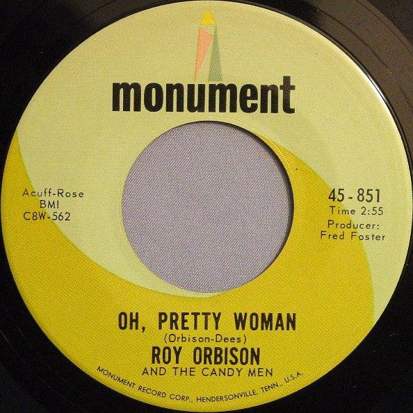 "Roy Orbison And The Candy Men ‎– Pretty Woman / Yo Te Amo Maria - VG+ 7"" Single 45 Record 1976 USA - Rock"