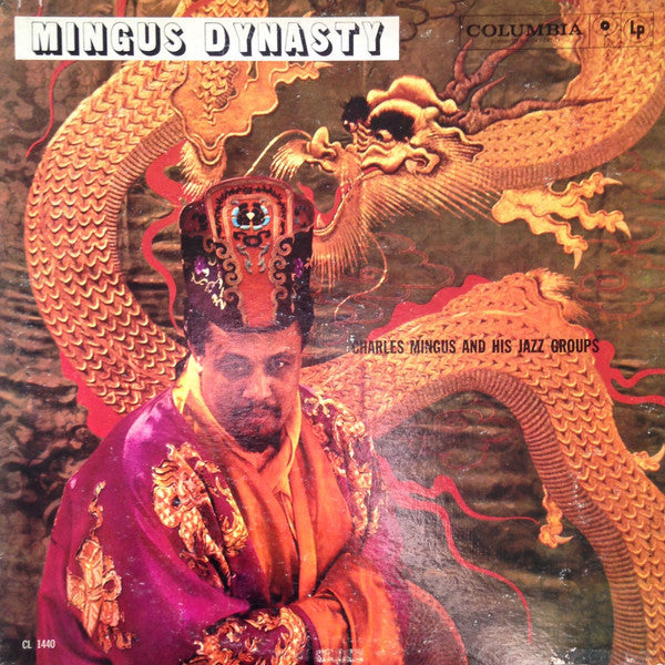 Charles Mingus And His Jazz Groups ‎– Mingus Dynasty (1959) - New Vinyl 2015 (Europe Import 180 Gram) - Jazz