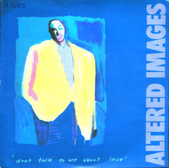 "Altered Images – Don't Talk To Me About Love - VG+ 12"" Single 1983 USA - Synth-pop"