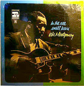 Wes Montgomery – In The Wee Small Hours - VG+ 1967 Stereo USA - Jazz