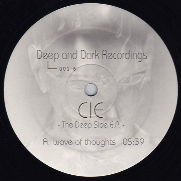 "Cie (Thilo Geertzen) ‎– The Deep Side E.P. - Mint- 12"" Single Record 2003 German Import - Techno / Electro"