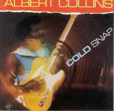 Albert Collins – Cold Snap - VG+ 1986 USA - Blues