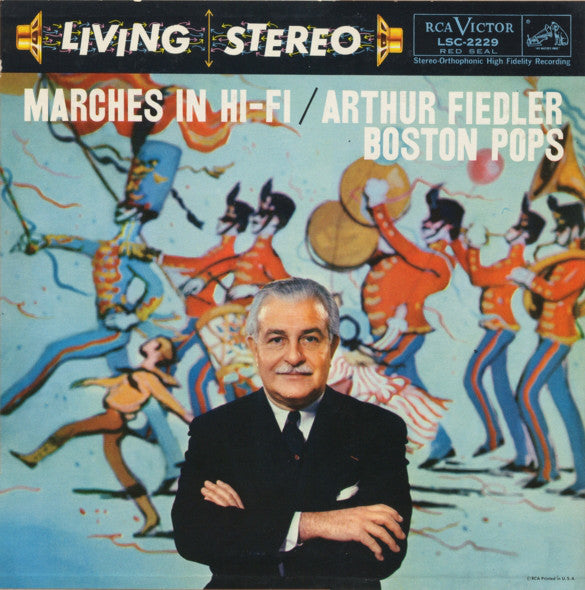 Arthur Fiedler Boston Pops - Marches in Hi-Fi - VG+ 1958 RCA Living Stereo Shaded Dog Lbl USA Classical - B16-015