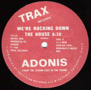 "Adonis (Adonis Smith)‎– We're Rocking Down The House - VG 12"" Single Record 1986 USA TRAX - Chicago Acid House"