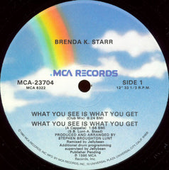 "Brenda K. Starr – What You See Is What You Get - VG+ 12"" SIngle USA 1986 - Synth Pop"