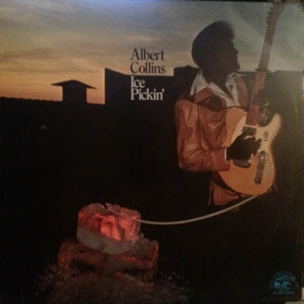 Albert Collins – Ice Pickin' - VG+ 1978 Stereo USA - Blues