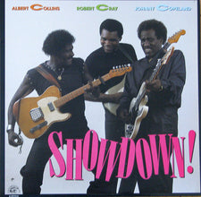 Albert Collins / Robert Cray / Johnny Copeland – Showdown! - Mint- 1985 USA - Blues/Texas Blues