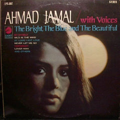 Ahmad Jamal – The Bright, The Blue And The Beautiful - Mint- Stereo 1968 (Original Press) USA - Jazz