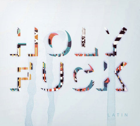 Holy Fuck - Latin - New Vinyl Record 2010 Gatefold Die Cut Cover w/ Download - Noise / Dance Rock / Pseudo-Electronic - HIGHly Recommended