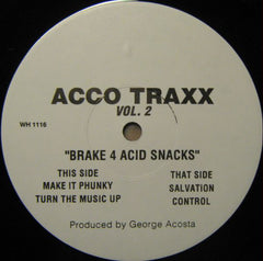 "Acco TraxxS (George Acosta) – Vol. 2 - Break 4 Acid Snacks - VG+ 12"" Single USA 197 - Breaks"