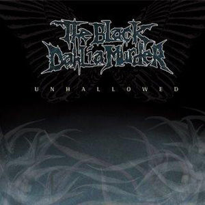 The Black Dahlia Murder - Unhallowed - New Vinyl Record 2013 Metal Blade Reissue (Death Metal)