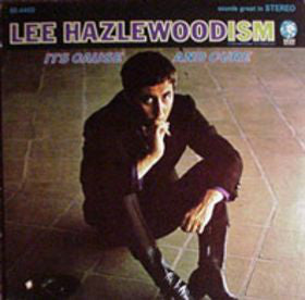 Lee Hazlewood - Hazlewoodism: Its Cause and Cure - New Vinyl Record 2015 Light In The Attic Gatefold Remaster from original tapes w/ bonus track, interviews & photos - Folk Rock / Country / Lounge