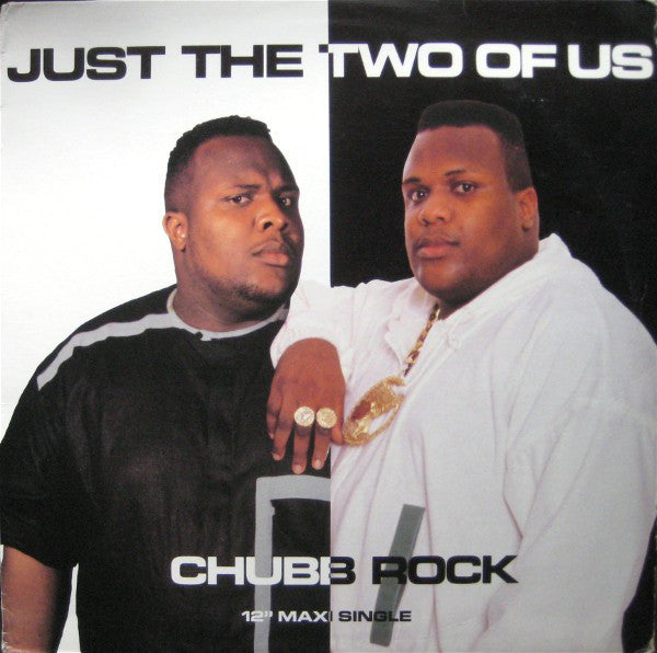 "Chubb Rock – Just The Two Of Us - Mint- 12"" Single USA 1991 - Hip Hop"