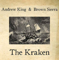 Andrew King & Brown Sierra ‎– The Kraken - New Vinyl 2010 USA (Limited Edition Numbered To 500 Made) - Psych/Noise/Experimental