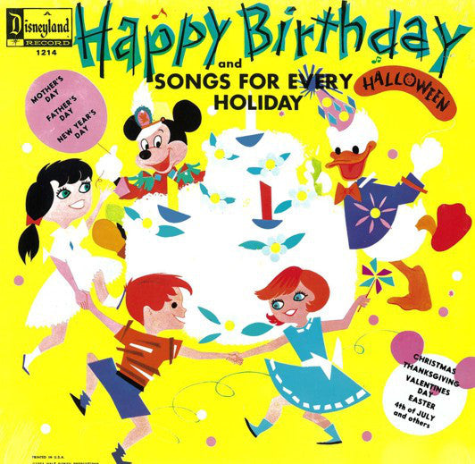 Walt Disney/Disneyland – Happy Birthday Songs And Songs For Every Holiday - VG 1964 USA - Children's
