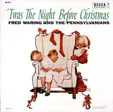 Fred Waring & The Pennsylvanians ‎– 'Twas The Night Before Christmas - VG Lp Record 1955 Decca USA Original Vinyl &  Norman Rockwell Cover - Holiday