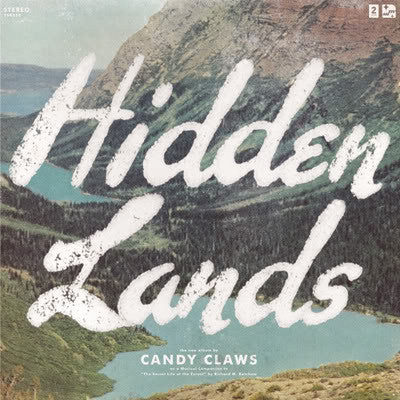 Candy Claws - Hidden Lands - New Vinyl Record 2011 Two Syllables LP w/ Download - Dreampop / Shoegaze