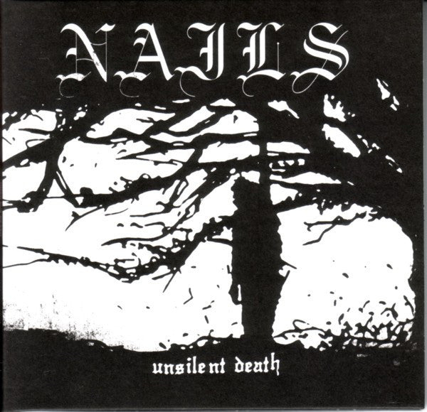 Nails - Unsilent Death - New Vinyl Record 2016 Southern Lord Gatefold Reissue - Hardcore / Powerviolence