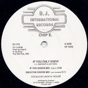"Chip E. – If You Only Knew - VG+ 12"" Single USA 1986 (Frankie Knuckles Mix) - Chicago House"