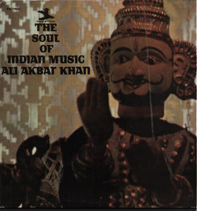 Ali Akbar Khan – The Soul Of Indian Music - VG+ 1965 Stereo USA (Original Press) - Hindustani/Indian