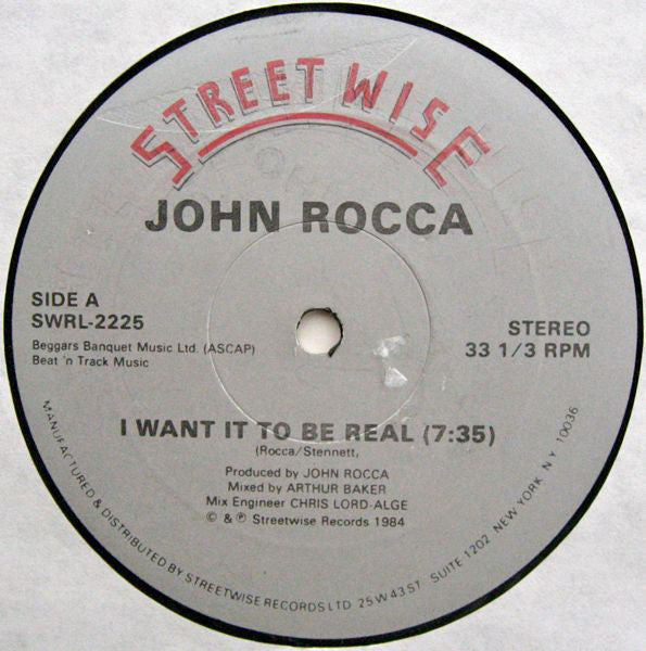 "John Rocca ‎– I Want It To Be Real - VG- 12"" Single USA 1984 - Electro"