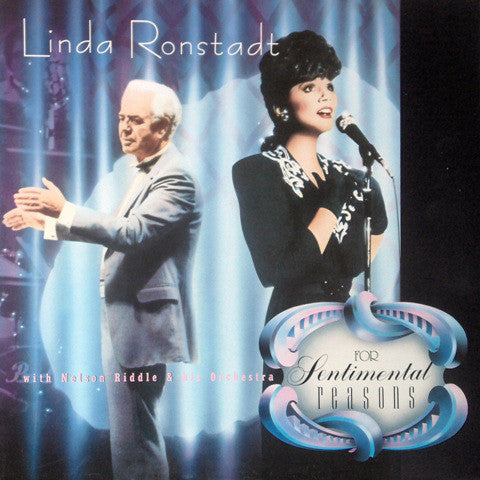 Linda Ronstadt With Nelson Riddle & His Orchestra ‎– For Sentimental Reasons - New Vinyl 1986 Stereo USA Original Press - Jazz / Pop