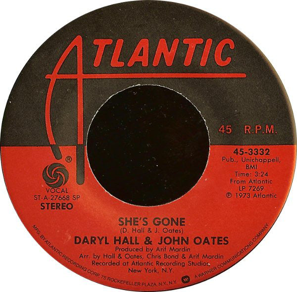 "Daryl Hall & John Oates - She's Gone / I'm Just A Kid + VG+ 7"" Single Record 45 rpm 1973 - Soft Rock"